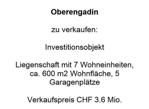 Oberengadin - 7 Wohnungen