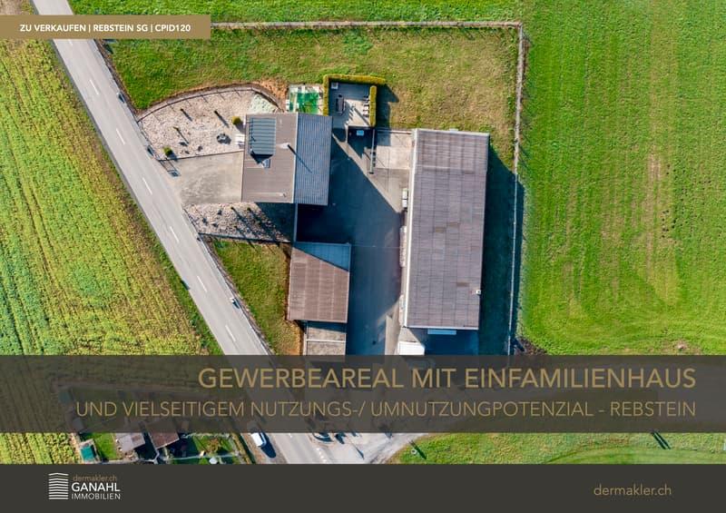 3'500m2 Gewerbeareal mit Einfamilienhaus und vielseitigen Nutzungsmöglichkeiten - Rebstein (1)